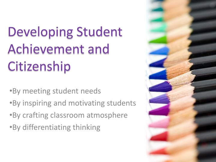 Developing Student Achievement and Citizenship