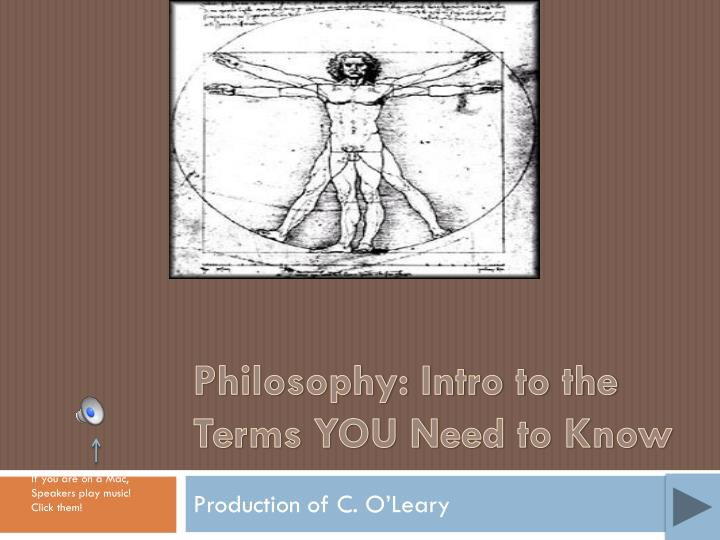 Philosophy intro to the terms you need to know
