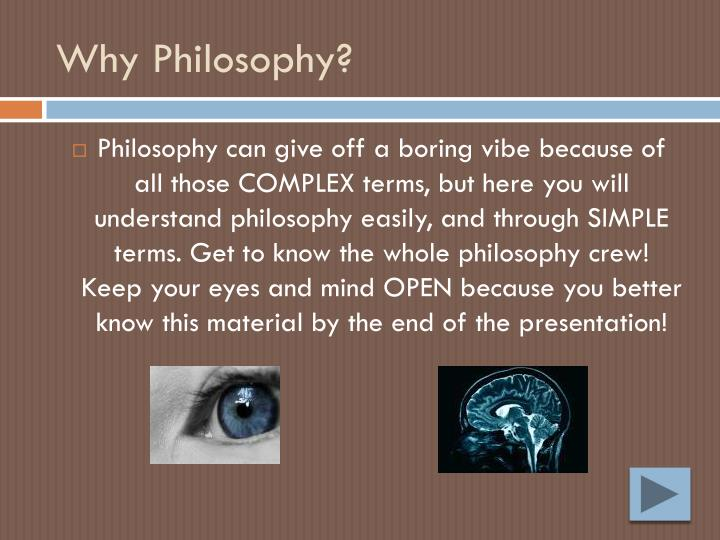 Why Philosophy?