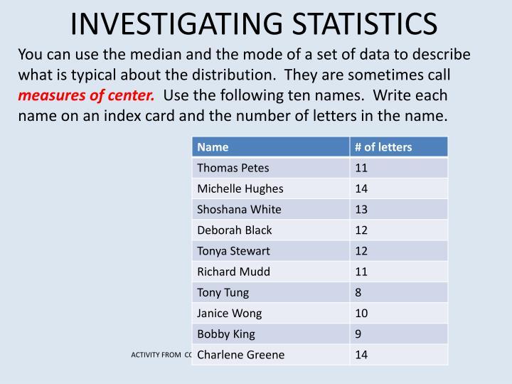 INVESTIGATING STATISTICS