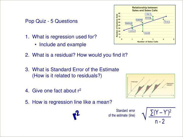 Pop Quiz - 5 Questions