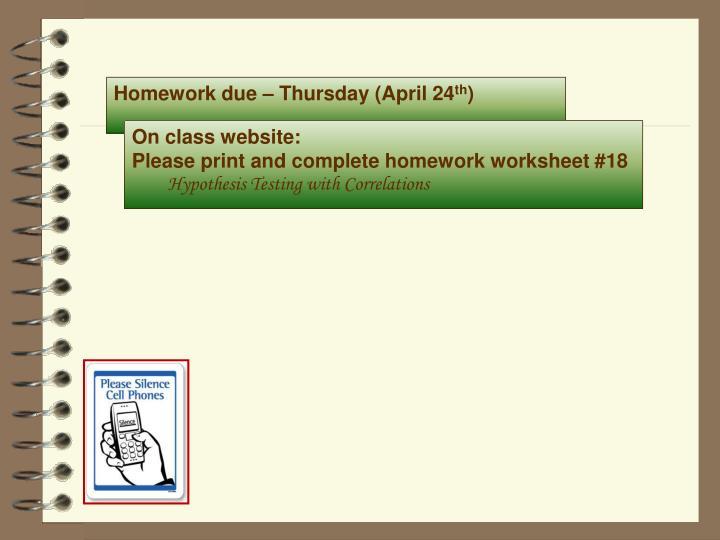 Homework due – Thursday (April 24