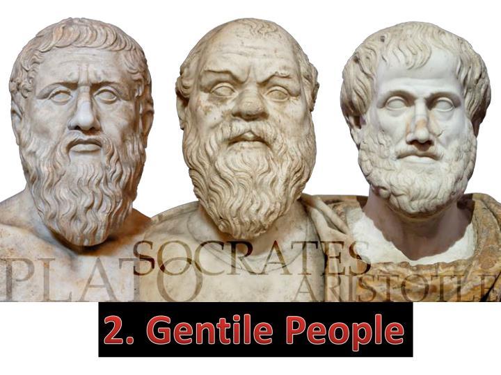 2. Gentile People