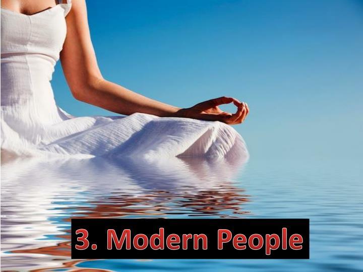 3. Modern People