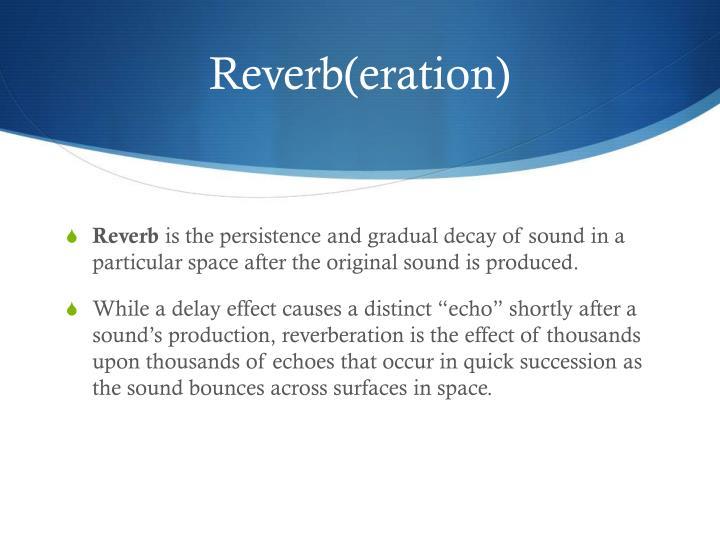 Reverb(