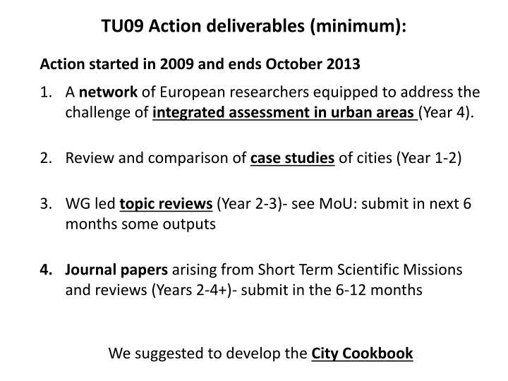 TU09 Action deliverables (minimum):