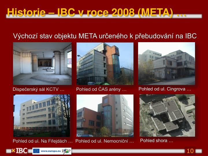 Historie – IBC v roce 2008 (META)