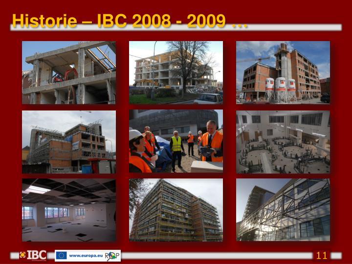 Historie – IBC 2008 - 2009