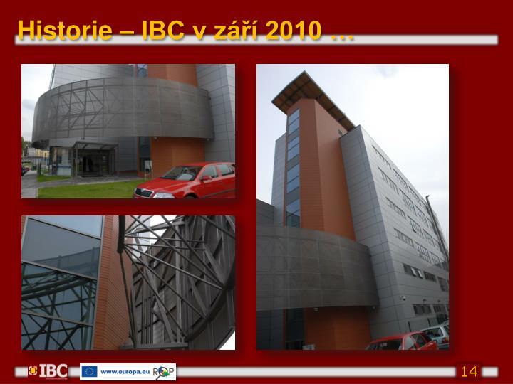 Historie – IBC v září 2010
