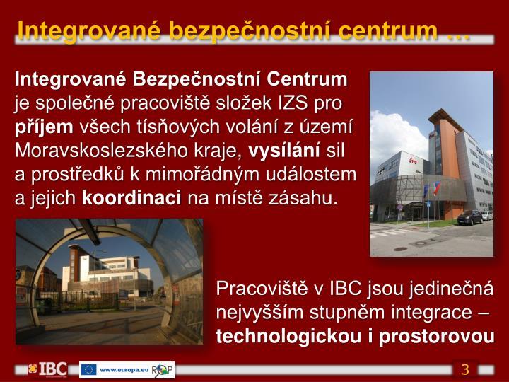 Integrované bezpečnostní centrum