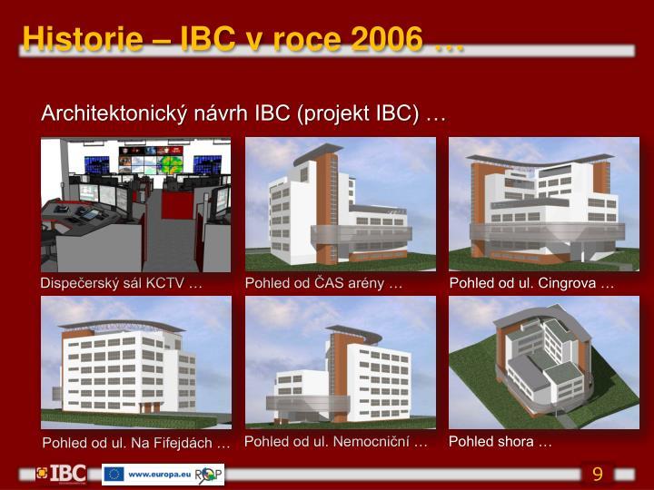 Historie – IBC v roce 2006