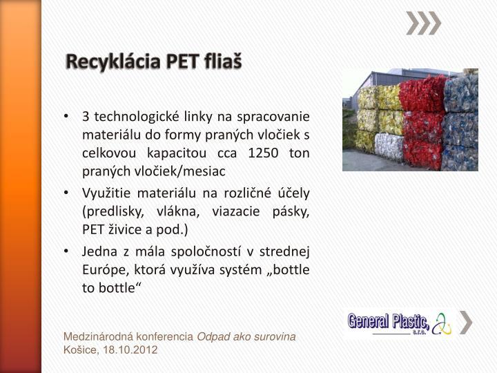 Recyklácia PET fliaš