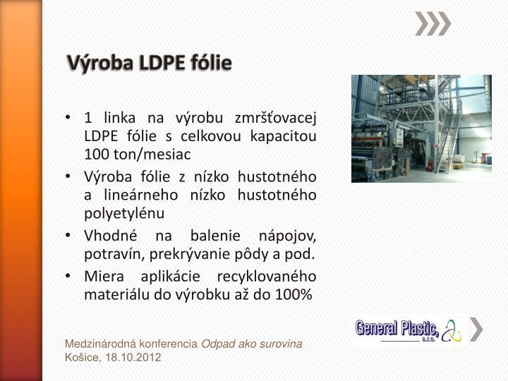 Výroba LDPE fólie