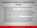 incidences of violence in south african schools