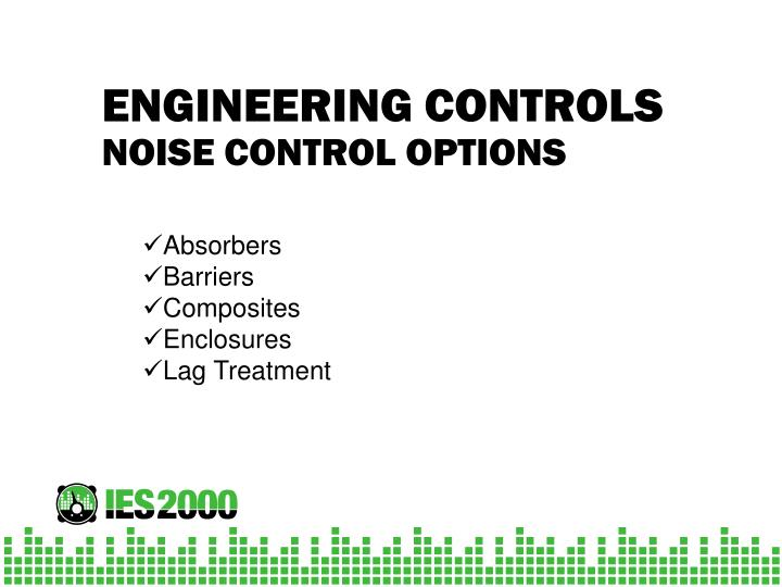 NOISE CONTROL OPTIONS