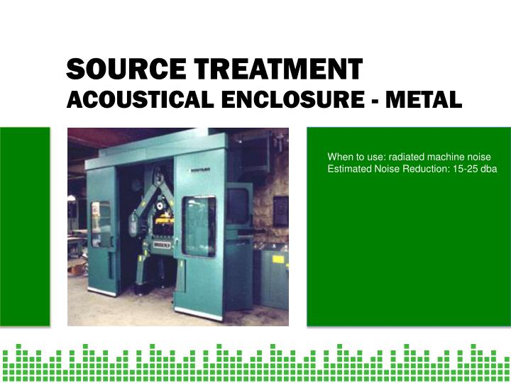 ACOUSTICAL ENCLOSURE - METAL