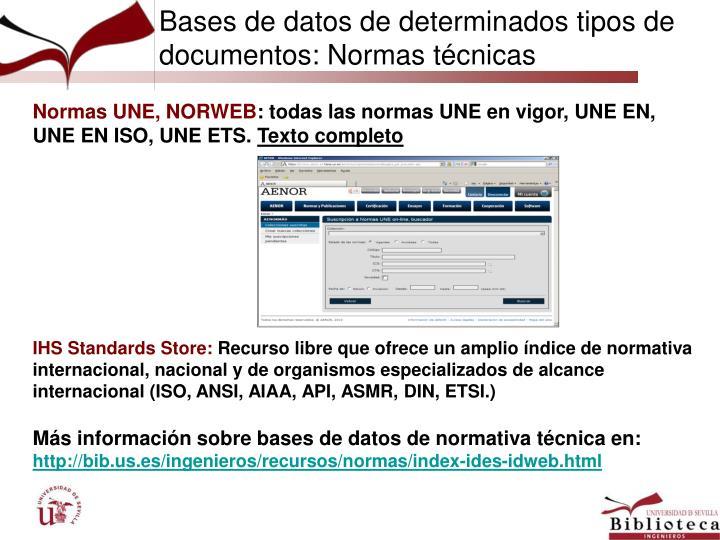 Bases de datos de determinados tipos de documentos: Normas técnicas