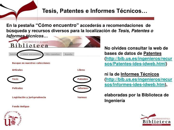 Tesis, Patentes e Informes Técnicos…
