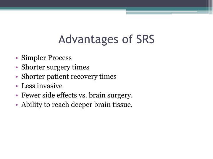 Advantages of SRS