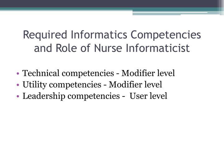 Required Informatics