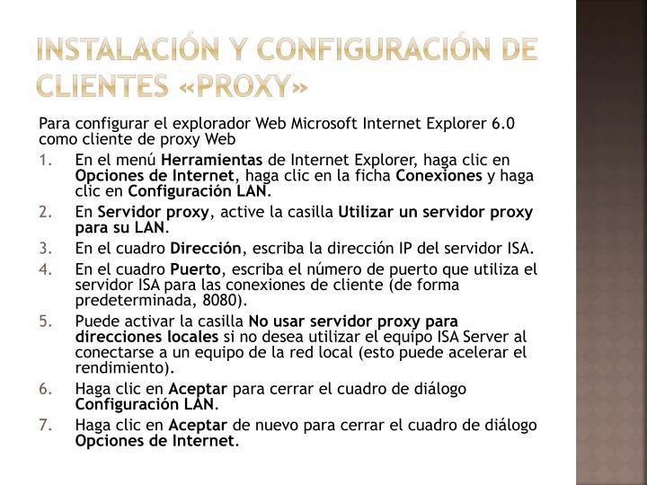 Instalación y configuración de clientes «proxy»