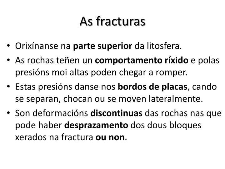 As fracturas