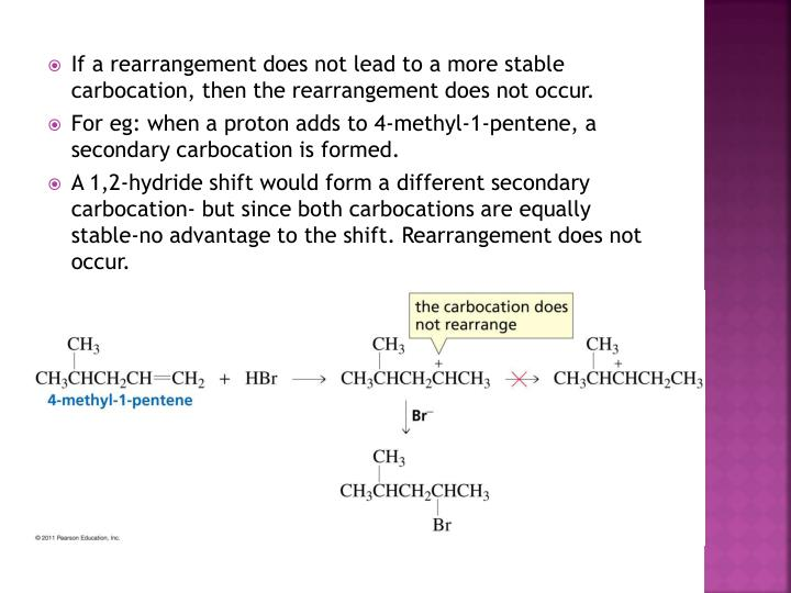 If a rearrangement does not lead to a more stable