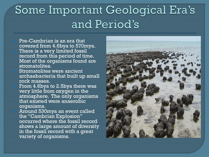 Some Important Geological Era's and Period's
