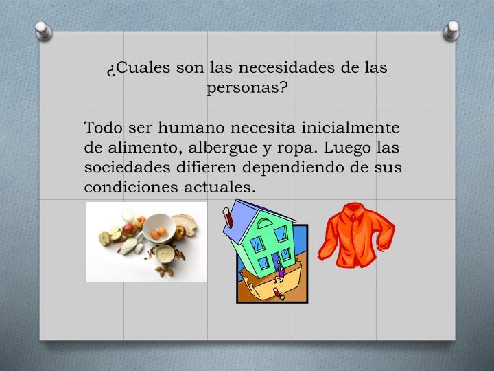 ¿Cuales son las necesidades de las personas?