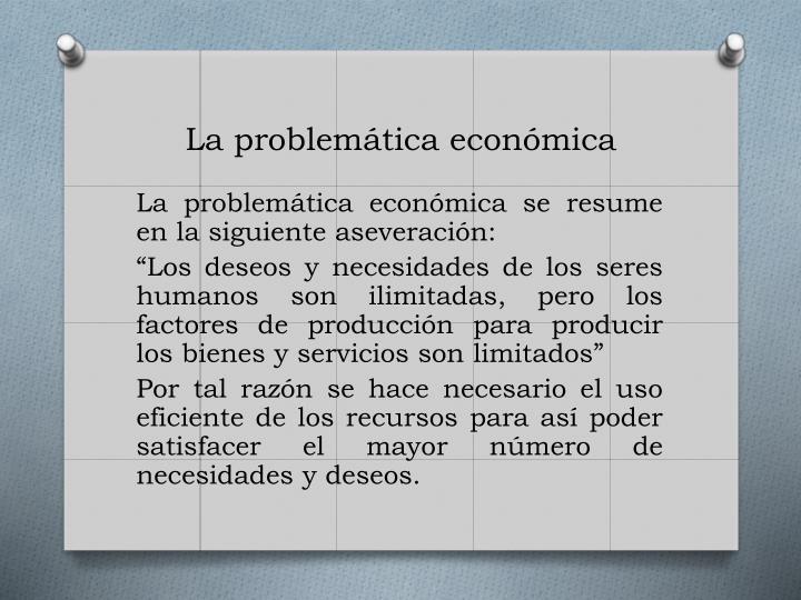 La problemática económica