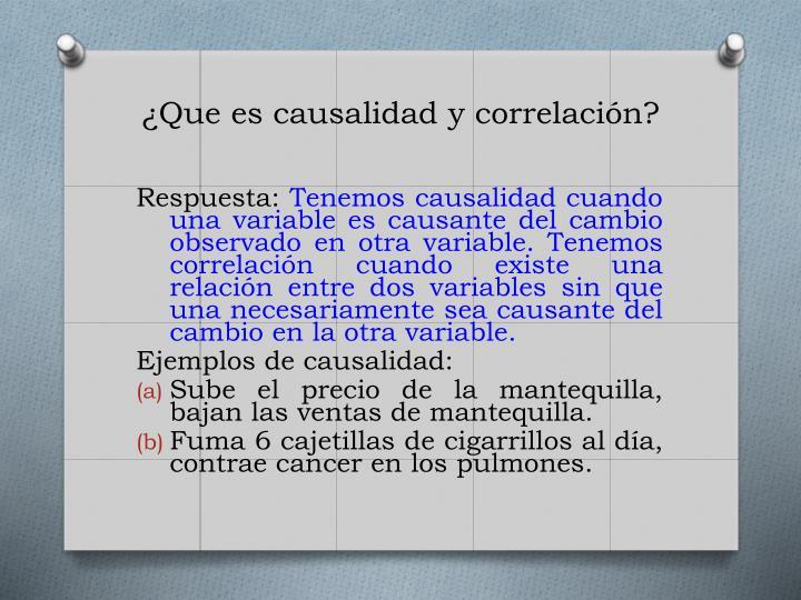 ¿Que es causalidad y correlación?