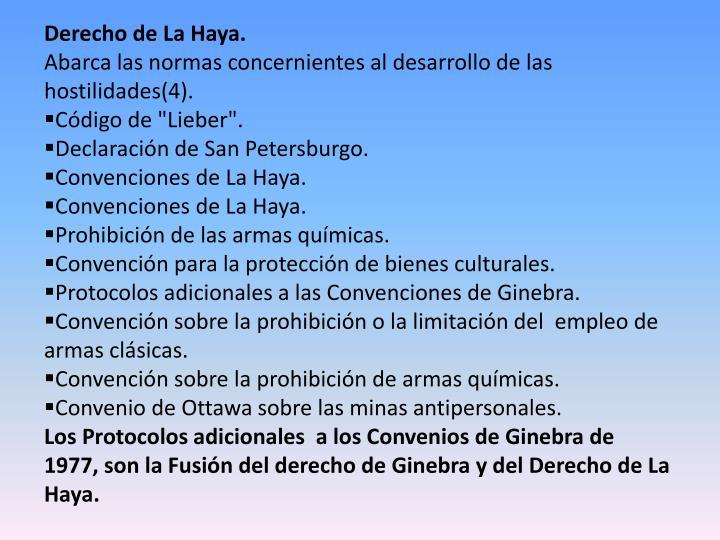 Derecho de La Haya.
