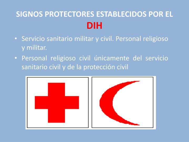 SIGNOS PROTECTORES ESTABLECIDOS POR EL