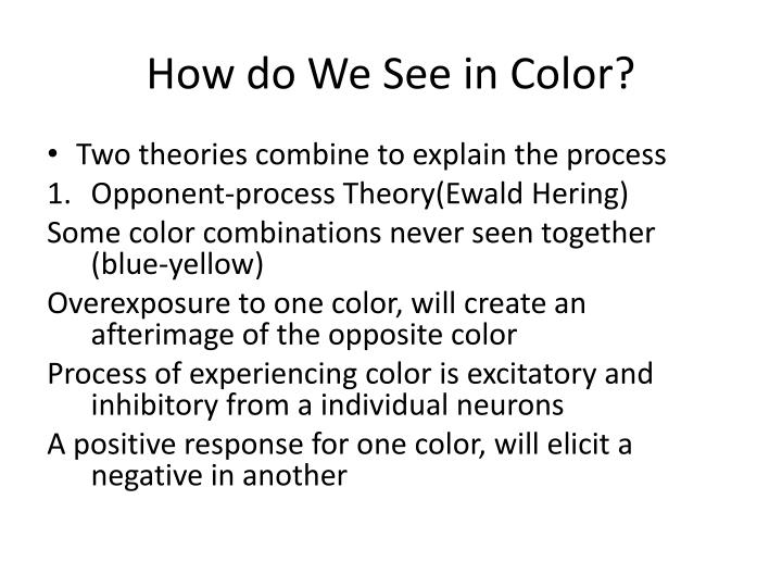 How do We See in Color?