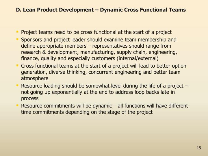 D. Lean Product Development – Dynamic Cross Functional Teams