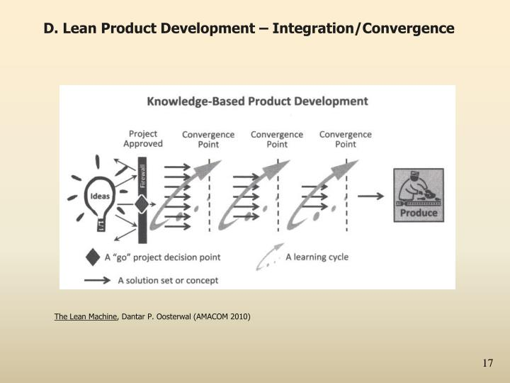 D. Lean Product Development – Integration/Convergence