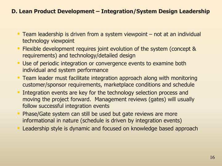 D. Lean Product Development – Integration/System Design Leadership