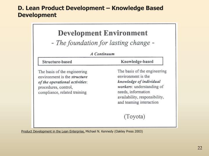 D. Lean Product Development – Knowledge Based Development