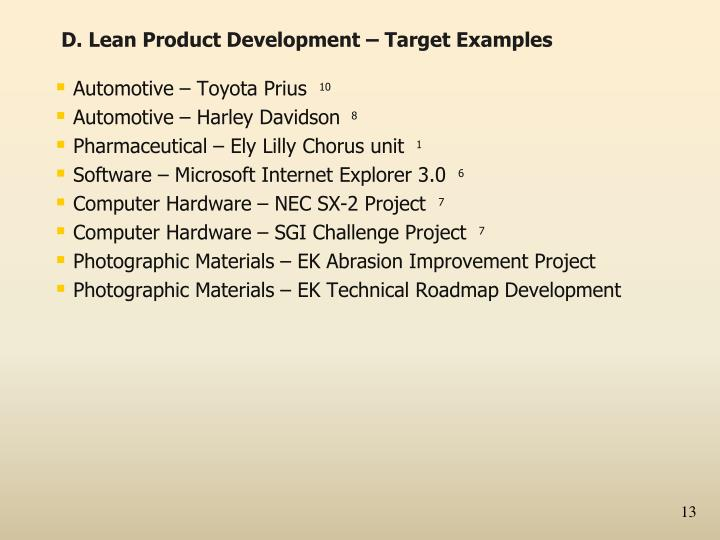 D. Lean Product Development – Target Examples