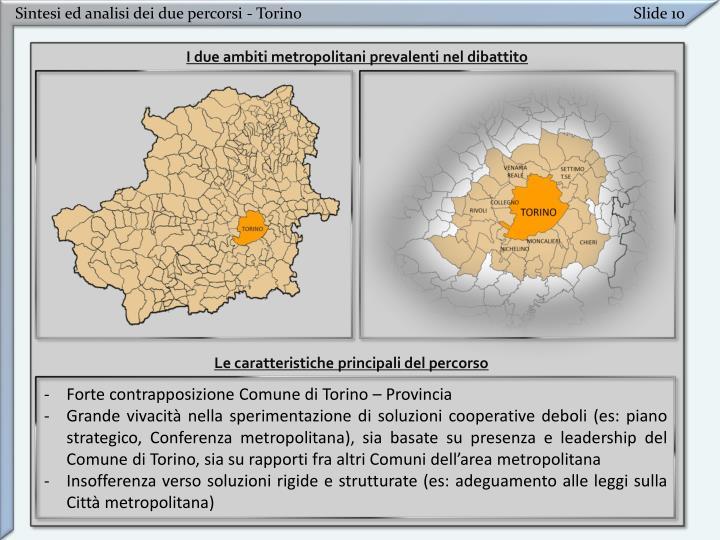 Sintesi ed analisi dei due percorsi - Torino