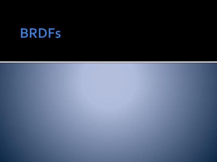 BRDFs