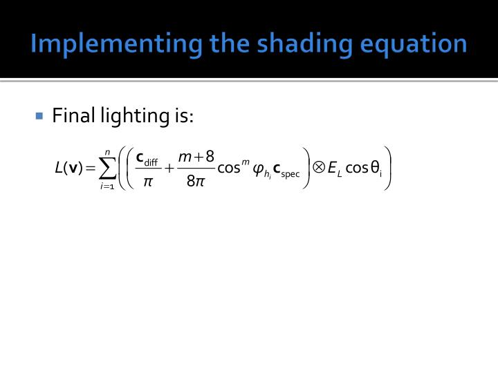 Implementing the shading equation