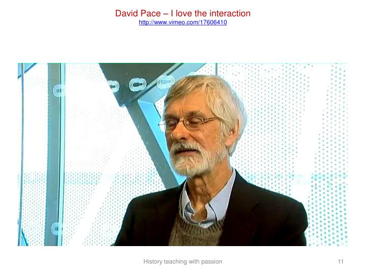 David Pace – I love the interaction