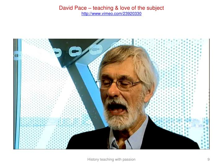 David Pace – teaching & love of the subject