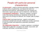 people with particular personal characteristics