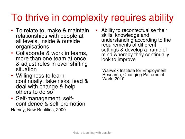 To thrive in complexity requires ability