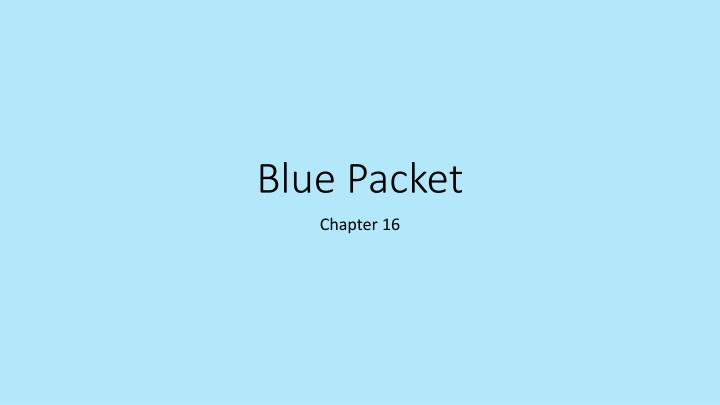 Blue Packet
