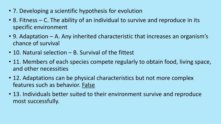 7. Developing a scientific hypothesis for evolution