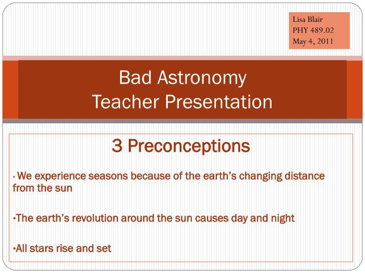 Bad astronomy teacher presentation