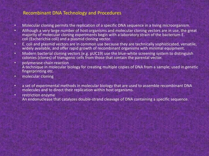 Recombinant DNA Technology and Procedures